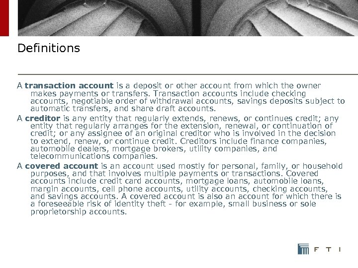 Definitions A transaction account is a deposit or other account from which the owner