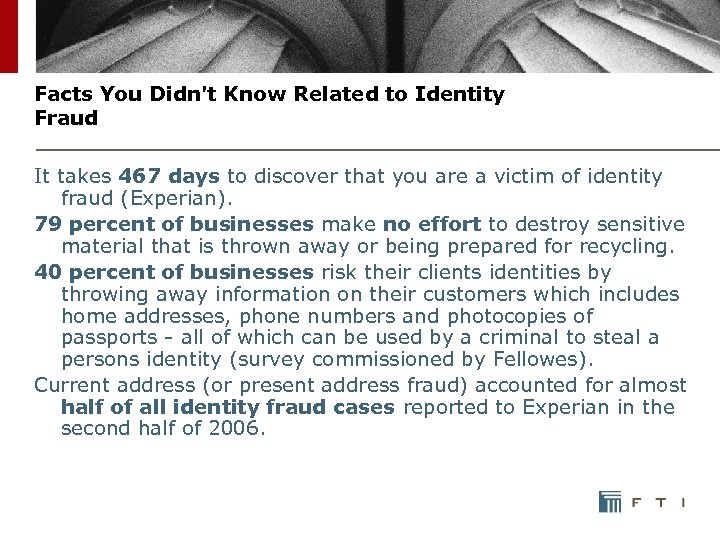 Facts You Didn't Know Related to Identity Fraud It takes 467 days to discover