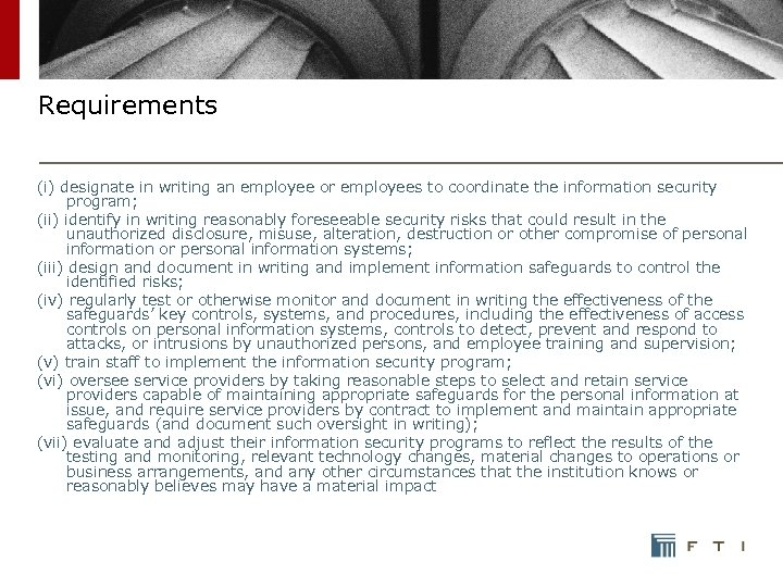 Requirements (i) designate in writing an employee or employees to coordinate the information security