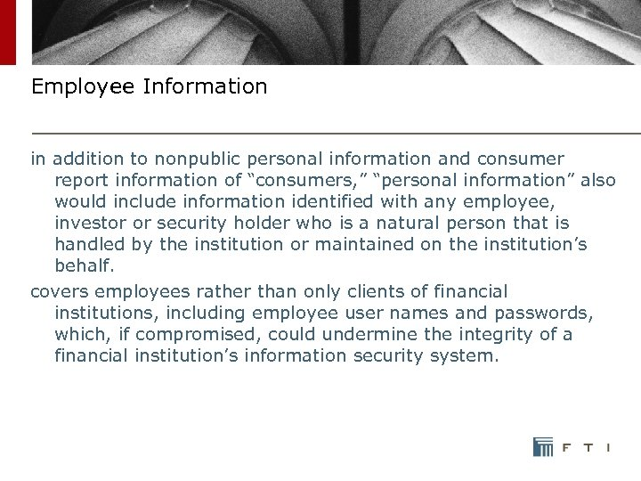 "Employee Information in addition to nonpublic personal information and consumer report information of ""consumers,"