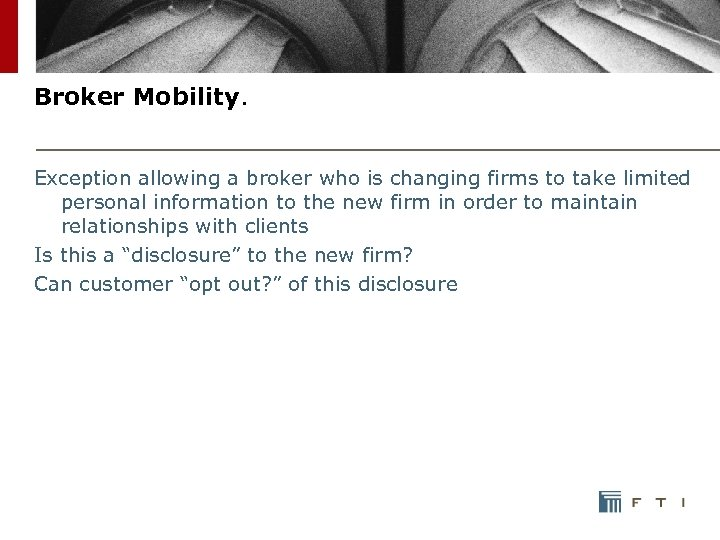 Broker Mobility. Exception allowing a broker who is changing firms to take limited personal