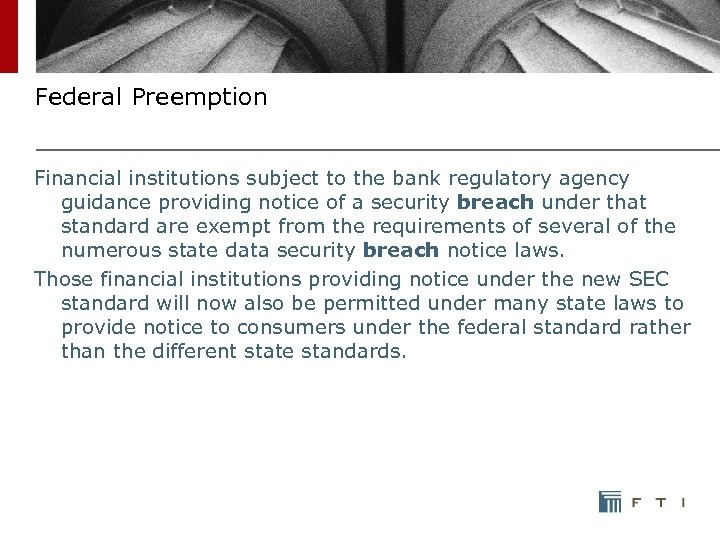 Federal Preemption Financial institutions subject to the bank regulatory agency guidance providing notice of