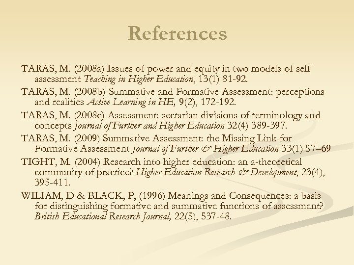 References TARAS, M. (2008 a) Issues of power and equity in two models of