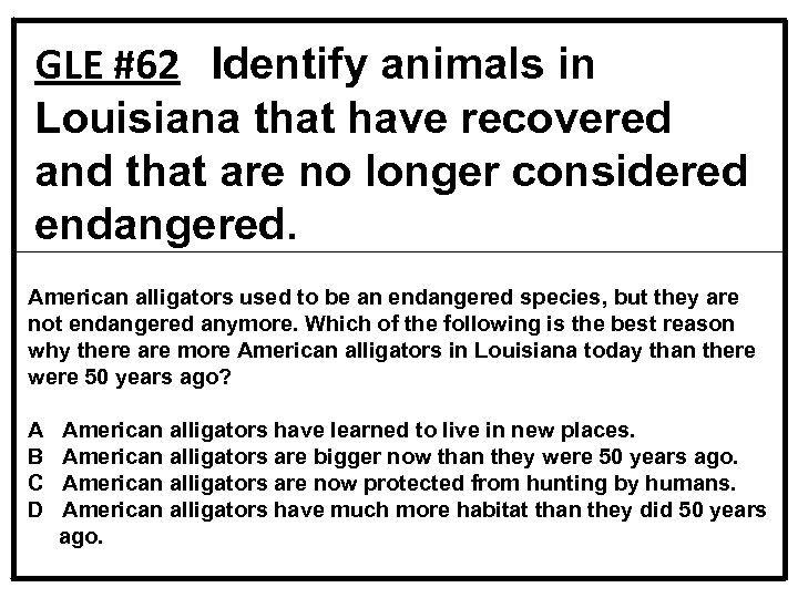 GLE #62 Identify animals in Louisiana that have recovered and that are no longer