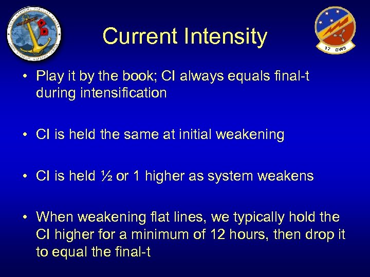 Current Intensity • Play it by the book; CI always equals final-t during intensification