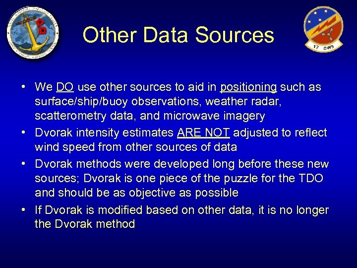 Other Data Sources • We DO use other sources to aid in positioning such