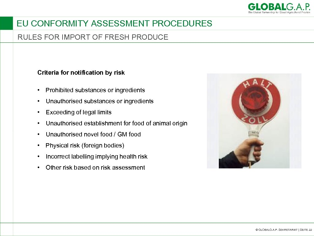 EU CONFORMITY ASSESSMENT PROCEDURES RULES FOR IMPORT OF FRESH PRODUCE Criteria for notification by