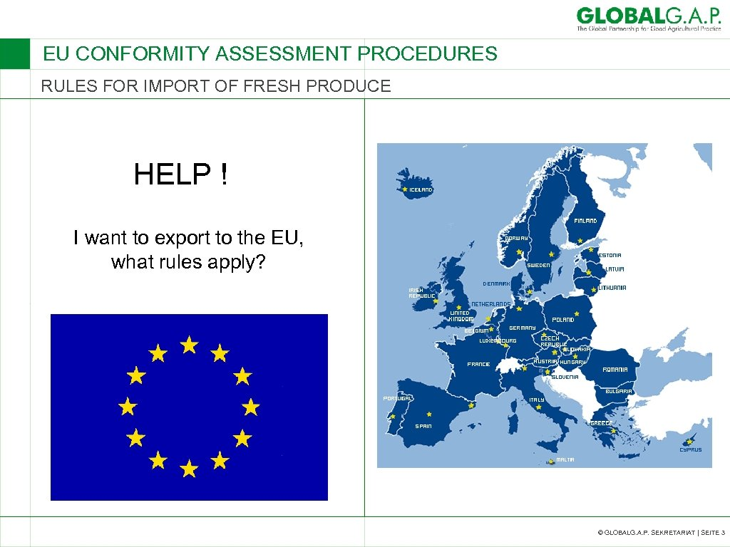 EU CONFORMITY ASSESSMENT PROCEDURES RULES FOR IMPORT OF FRESH PRODUCE HELP ! I want