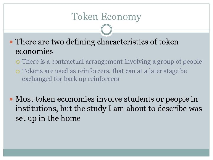 what is a token economy essay The token economy system is a powerful tool used to shape and strengthen desired behaviors and responses in the classroom and at home there are multiple strategies which may be incorporated by teachers and caregivers that will result in a more productive and enjoyable learning environment for today's children.