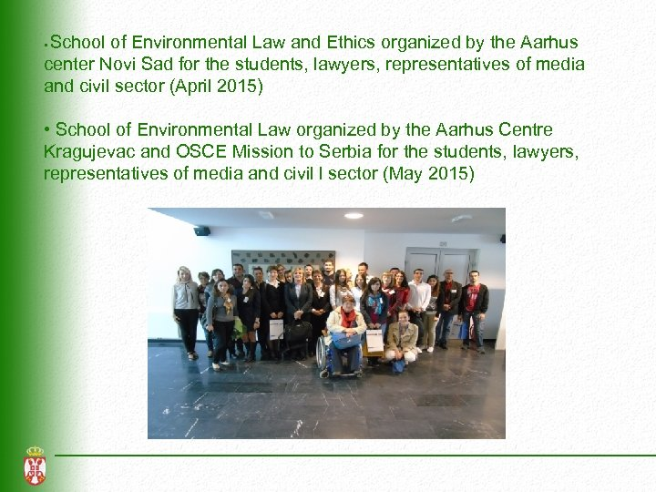 School of Environmental Law and Ethics organized by the Aarhus center Novi Sad for