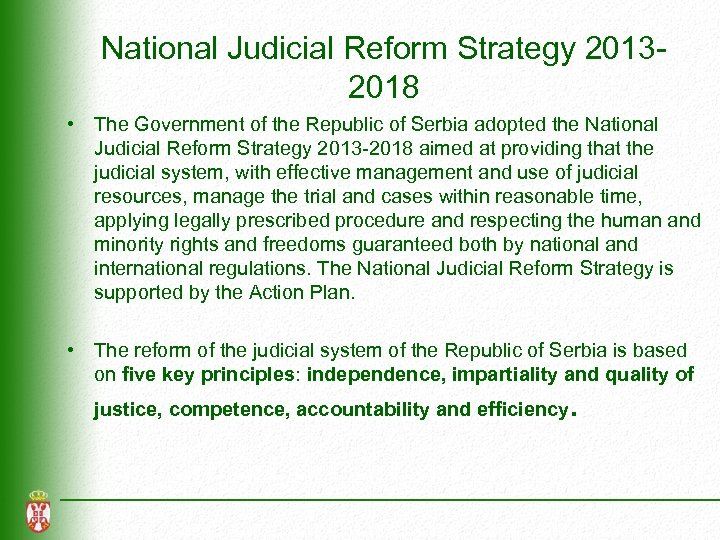 National Judicial Reform Strategy 20132018 • The Government of the Republic of Serbia adopted