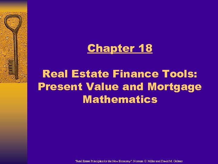 "Chapter 18 Real Estate Finance Tools: Present Value and Mortgage Mathematics ""Real Estate Principles"
