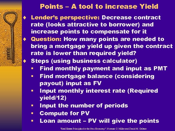 Points – A tool to increase Yield ¨ Lender's perspective: Decrease contract rate (looks