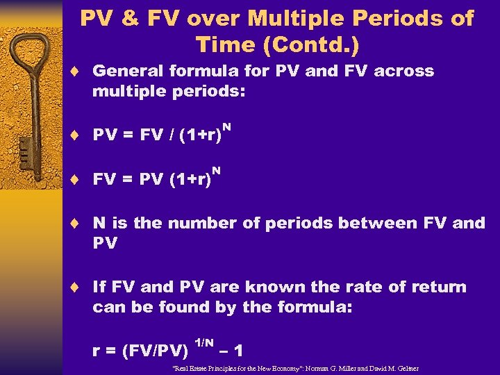 PV & FV over Multiple Periods of Time (Contd. ) ¨ General formula for