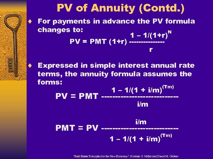 PV of Annuity (Contd. ) ¨ For payments in advance the PV formula changes
