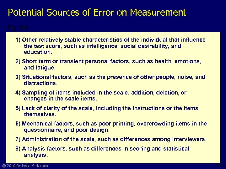 Potential Sources of Error on Measurement Fig. 9. 6 1) Other relatively stable characteristics
