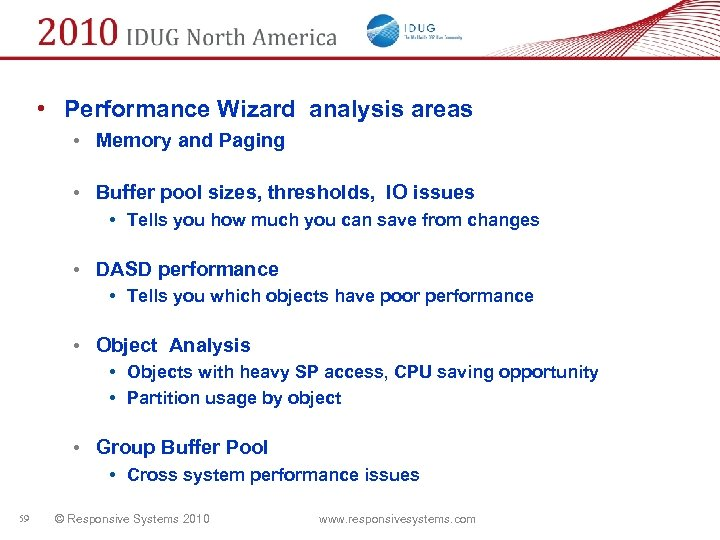 • Performance Wizard analysis areas • Memory and Paging • Buffer pool sizes,