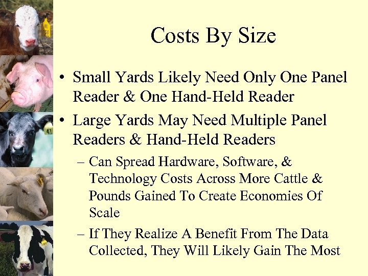 Costs By Size • Small Yards Likely Need Only One Panel Reader & One