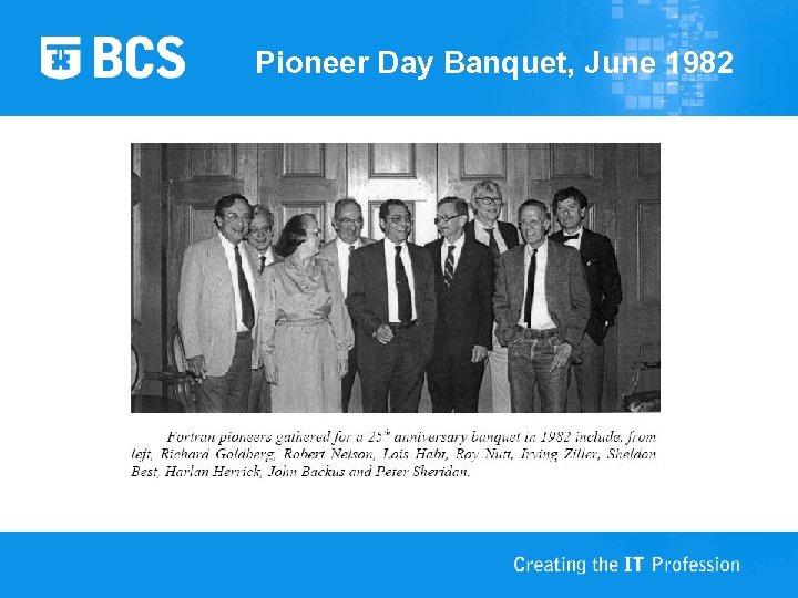 Pioneer Day Banquet, June 1982