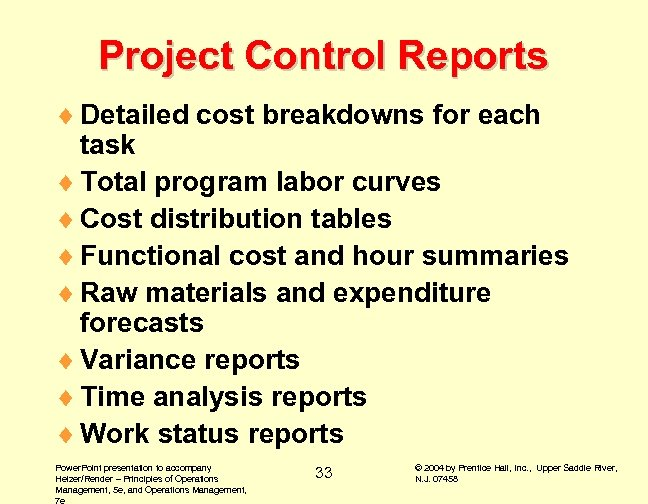 Project Control Reports ¨ Detailed cost breakdowns for each task ¨ Total program labor