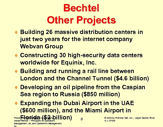 Bechtel Other Projects ¨ Building 26 massive distribution centers in just two years for