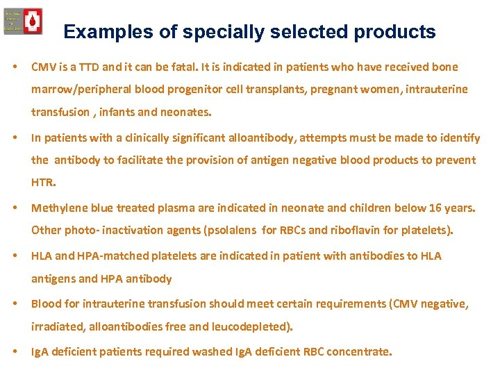 Examples of specially selected products • CMV is a TTD and it can be