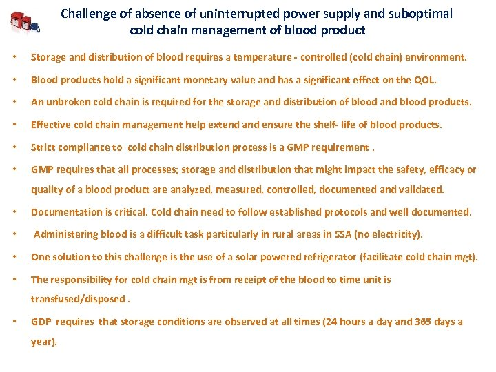 Challenge of absence of uninterrupted power supply and suboptimal cold chain management of