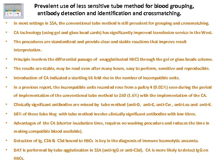 Prevalent use of less sensitive tube method for blood grouping, antibody detection and