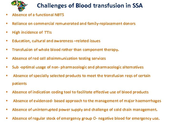 Challenges of Blood transfusion in SSA § Absence of a functional NBTS §