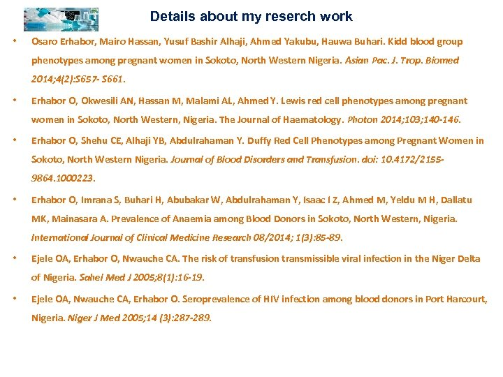 Details about my reserch work • Osaro Erhabor, Mairo Hassan, Yusuf Bashir Alhaji, Ahmed