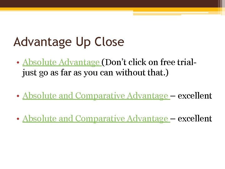 Advantage Up Close • Absolute Advantage (Don't click on free trialjust go as far