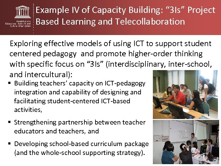 "Example IV of Capacity Building: "" 3 Is"" Project Based Learning and Telecollaboration Exploring"