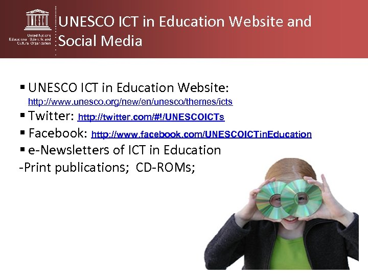 UNESCO ICT in Education Website and Social Media § UNESCO ICT in Education Website: