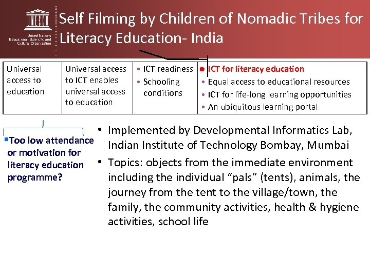 Self Filming by Children of Nomadic Tribes for Literacy Education- India Universal access to