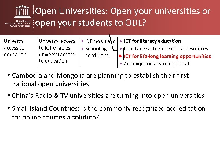 Open Universities: Open your universities or open your students to ODL? Universal access to