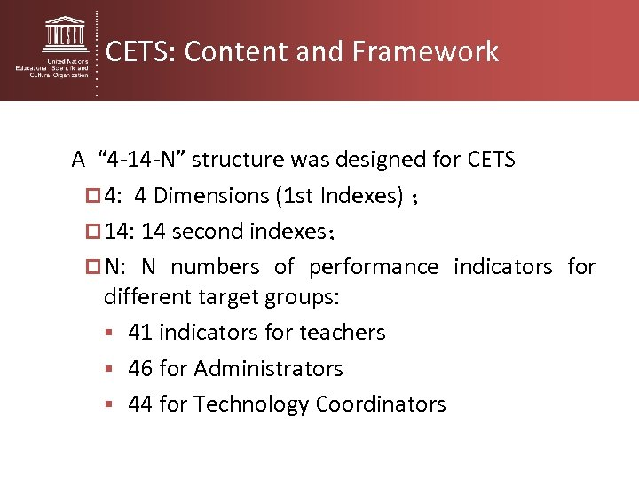 "CETS: Content and Framework A "" 4 -14 -N"" structure was designed for CETS"