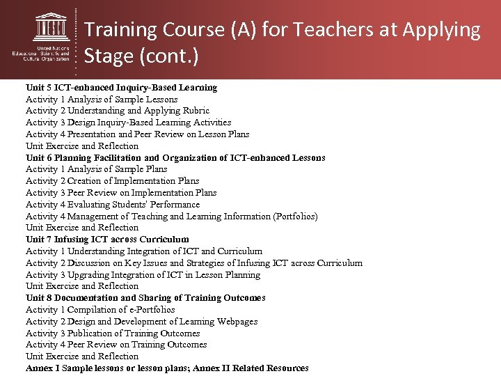 Training Course (A) for Teachers at Applying Stage (cont. ) Unit 5 ICT-enhanced Inquiry-Based
