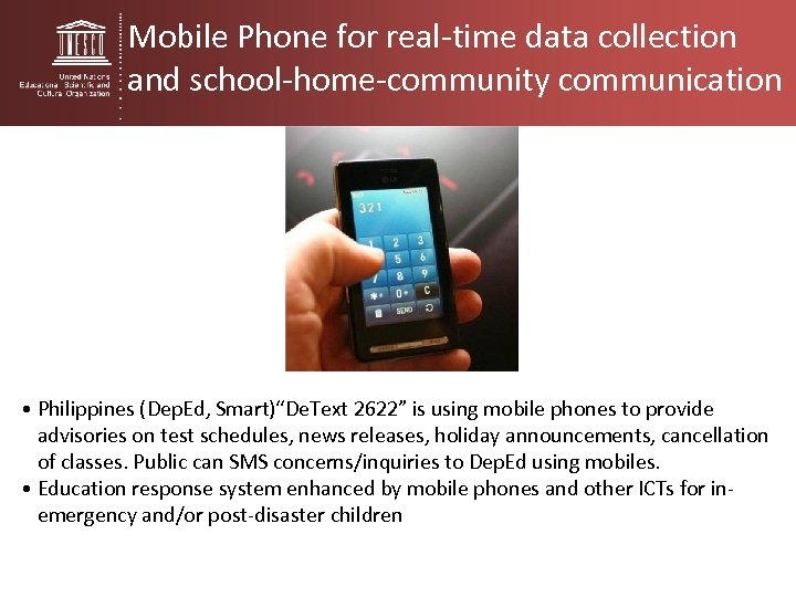 "Mobile Phone for real-time data collection and school-home-community communication • Philippines (Dep. Ed, Smart)""De."