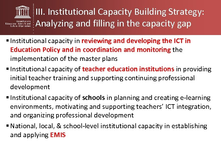 III. Institutional Capacity Building Strategy: Analyzing and filling in the capacity gap § Institutional