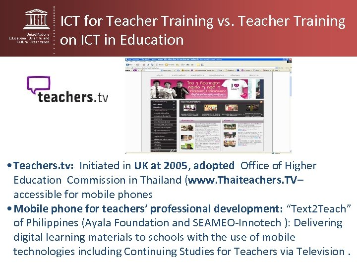 ICT for Teacher Training vs. Teacher Training on ICT in Education • Teachers. tv: