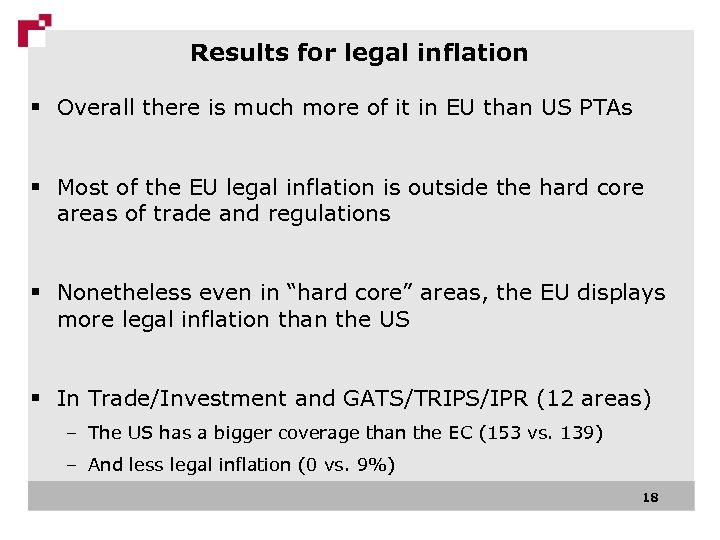 Results for legal inflation § Overall there is much more of it in EU