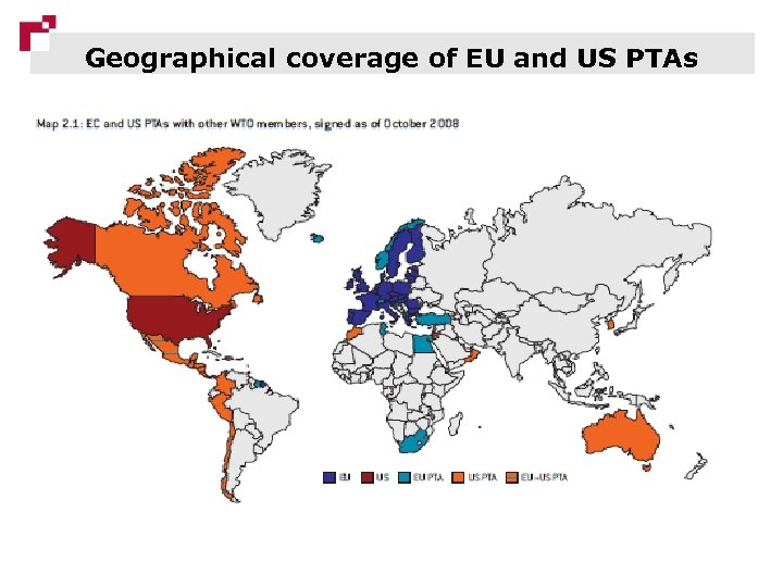 Geographical coverage of EU and US PTAs 22