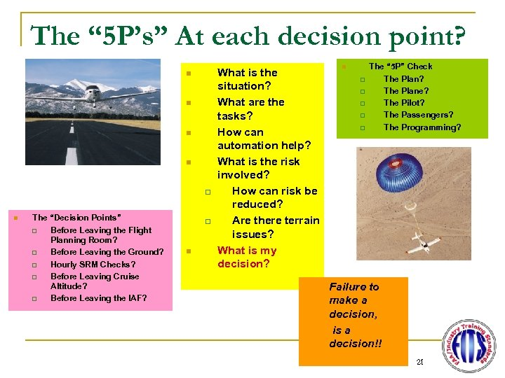 "The "" 5 P's"" At each decision point? n n q n The ""Decision"