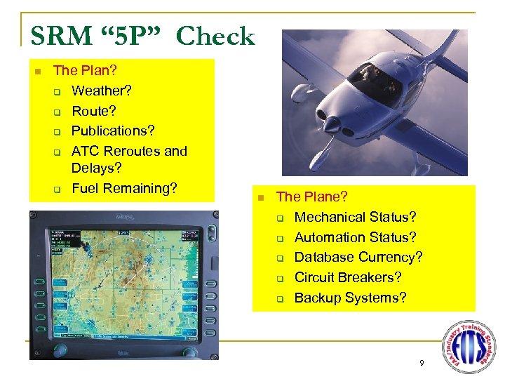"""SRM """" 5 P"""" Check n The Plan? q Weather? q Route? q Publications?"""