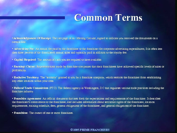 Common Terms • Acknowledgement Of Receipt: The last page of an Offering Circular, signed