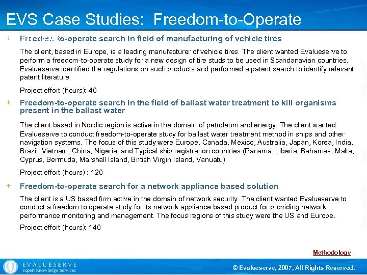 EVS Case Studies: Freedom-to-Operate + Freedom-to-operate search in field of manufacturing of vehicle tires