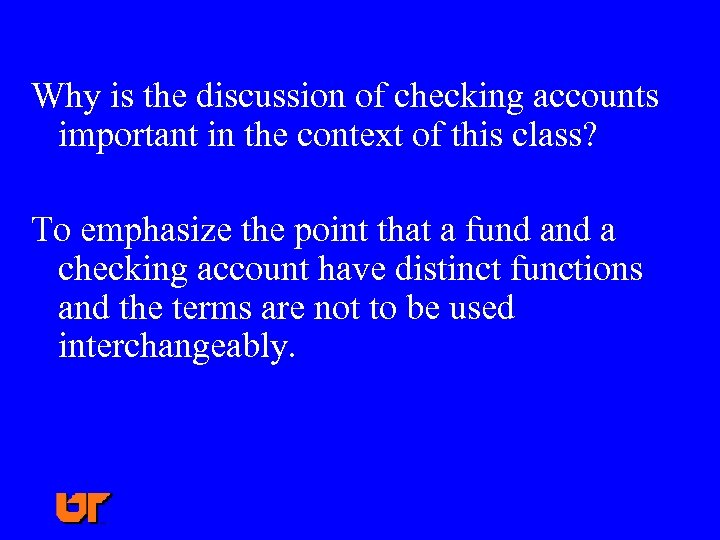 Why is the discussion of checking accounts important in the context of this class?