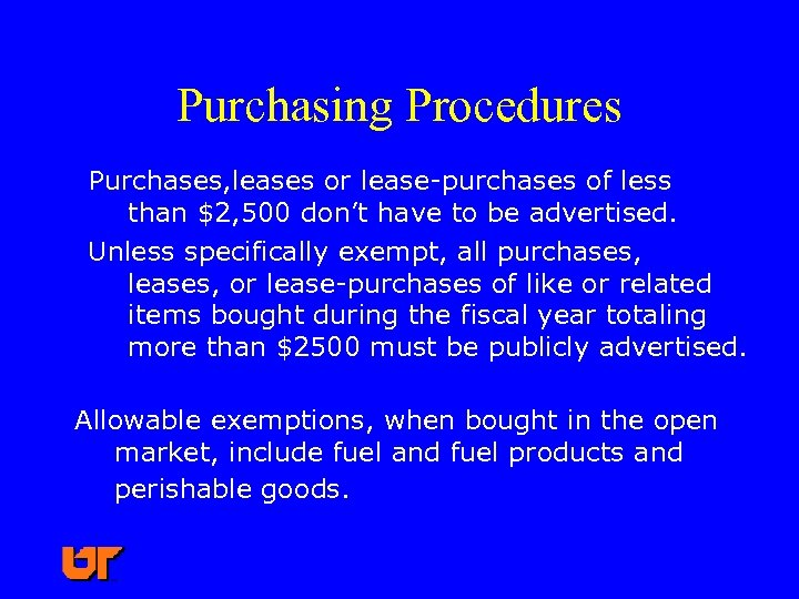 Purchasing Procedures Purchases, leases or lease-purchases of less than $2, 500 don't have to