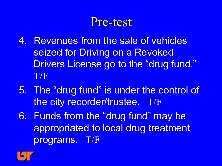 Pre-test 4. Revenues from the sale of vehicles seized for Driving on a Revoked