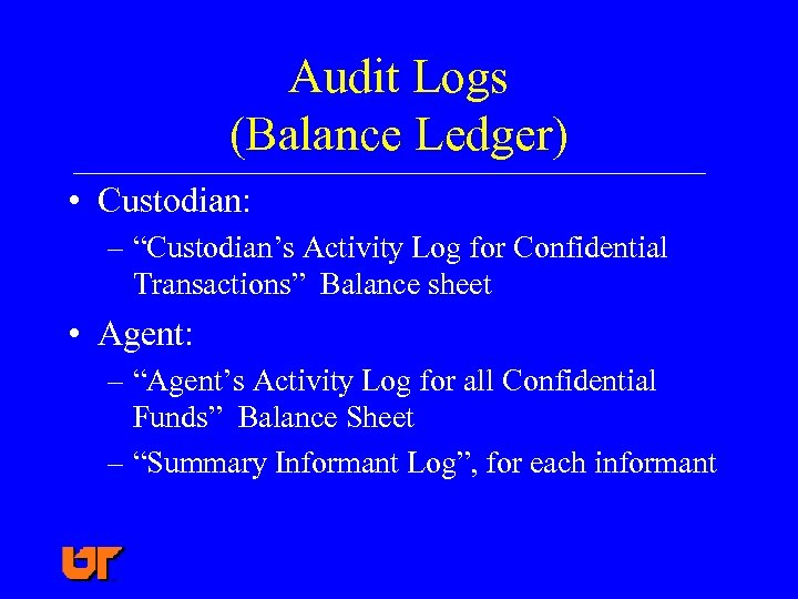 "Audit Logs (Balance Ledger) • Custodian: – ""Custodian's Activity Log for Confidential Transactions"" Balance"